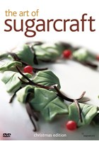 The Art Of Sugarcraft - Christmas Edition DVD