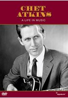 Chet Atkins - A Life In Music DVD