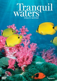 Tranquil Waters - Relax & Unwind DVD