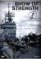 Show of Strength - The Modern Navy - State of Alert DVD