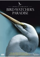 Profiles of Nature - Birdwatcher's Paradise DVD