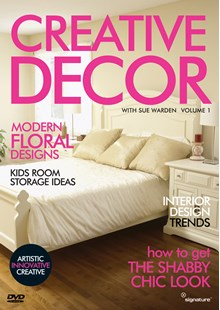 Creative Décor with Sue Warden (Volume 1) DVD