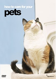 How To Care For Your Pets  DVD