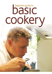 Beginner's Guide to Basic Cookery Download