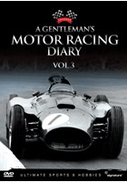 A Gentleman's Motor Racing Diary (Vol 3) DVD