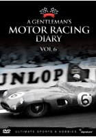 A Gentleman's Motor Racing Diary (Vol 6) DVD