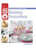 Show Me How -Wedding Decorations DVD Book
