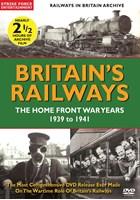 British Railways  The Home Front War Years  1939-41 DVD