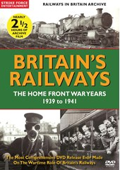 British Railways  The Home Front War Years  1939-41 DVD