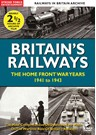 British Railways The Home Front War Years 1941-43 DVD