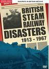 British Steam Railway Disasters 1913-1967 DVD