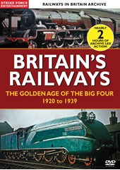 Britain's Railways The Golden Era Of The Big Four 1923-1939 DVD