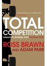 Total Competition: Lessons in Strategy from Formula One  (HB)