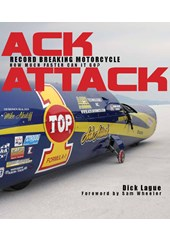 Ack Attack:Record Breaking Motorcycle (HB)