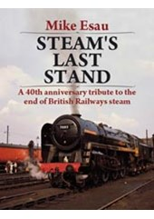 Steams Last Stand A 40th Anniversary Tribute (HB)