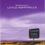 Truman Falls CD - Little Happyhells