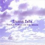 Truman Falls CD Single - the Last Man ON the Moon
