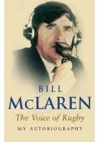 Bill McLaren the Voice of Rugby (HB)