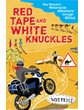 Red Tape and White Knuckles (PB) 9780099513599