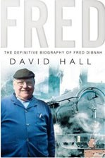Fred The Definitive Biography of Fred Dibnah (PB)