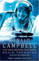 Donald Campbell The Man Behind the Mask (PB)