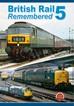 British Rail Remembered 5 DVD