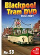 Blackpool Tram NO. 53 – Winter 2008/09 DVD