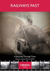 Railways Past:A Journey Through Time DVD