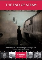 The End of Steam: The Story of Dr Beeching's Railway Cuts DVD