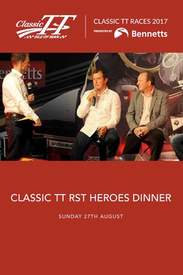 TT Classic 2017 Special Event - TT Heroes Dinner Sunday 27th August - click to enlarge