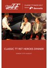 TT Classic 2017 Special Event - TT Heroes Dinner Sunday 27th August