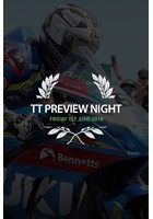 TT 2018 Preview Night Friday 1st June Ticket