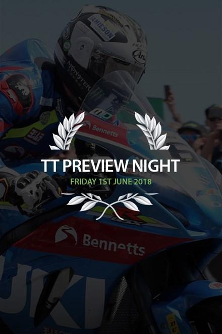TT 2018 Preview Night Friday 1st June Ticket