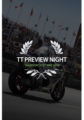 TT 2018 Preview Night Thursday 31st May Ticket