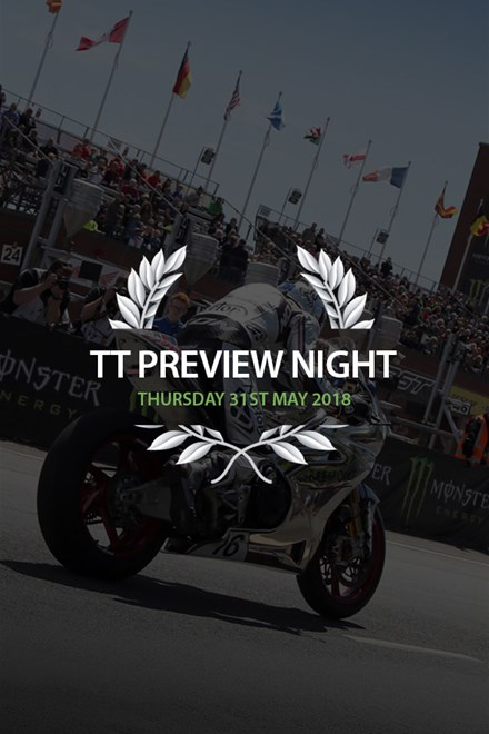 Preview Night with John McGuinness Thursday 31st May Ticket