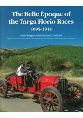 The Belle Epoque of the Targa Florio Races 1895-1914 (HB)