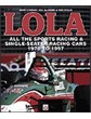 Lola All Sports Racing and Single Seater Racing Cars 78-97
