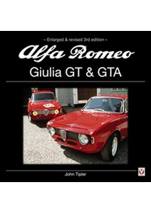 Alfa Romeo Guilia GT & GTA (Enlarged & revised 3rd edition) (HB)