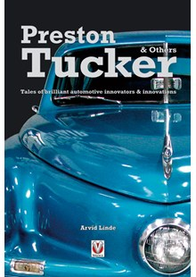 Preston Tucker Tales of brilliant automotive innovators & innovations (PB)