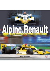 Alpine Renault Development of the Revolutionary Turbo F1 Car 1968-79 (HB)