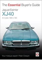 Jaguar/Daimler XJ40 The Essential Buyers Guide  (PB)