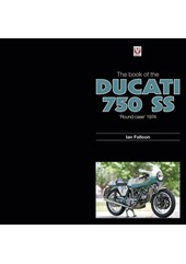 The book of the Ducati 750SS (HB)