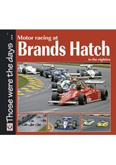 Motor Racing at Brands Hatch in the Eighties (PB)