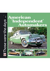 American 'Independent' Automakers – AMC to Willys 1945 to 1960 (PB)
