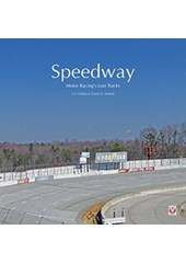 Speedway  Auto Racing's Ghost Tracks (HB)