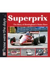 Superprix  The Story of Birmingham's Motor Race (PB)