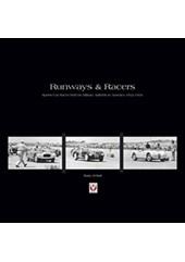 Runways & Racers Sports Car Races held on Airfields in US1952-1954 (HB)