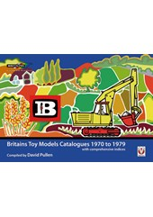 Britains Toy Models Catalogues 1970-1979 (PB)