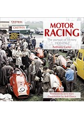 Motor Racing - The Pursuit of Victory 1930-1962 (HB)