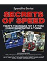 Secrets of Speed techniques for 4-stroke engine blueprinting & tuning (PB)